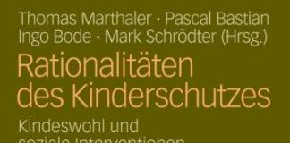 Rationalitäten des Kinderschutzes Buch Thomas Marthaler